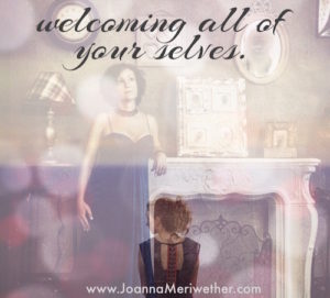welcoming all of your selves.