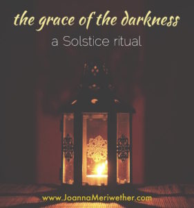 the grace of the darkness :: a solstice ritual