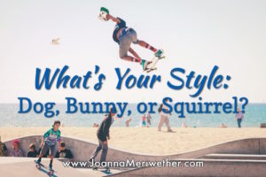 What's your style: dog, bunny, or squirrel?