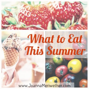 what to eat/not eat this summer